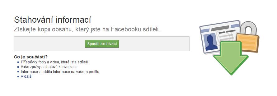 Stahování informací z Facebooku: spuštěna archivace