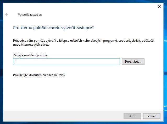 ...v dialogovém okně Vytvořit zástupce zadejte do kolonky Zadejte umístění položky řetězec explorer.exe shell:::{3080F90D-D7AD-11D9-BD98-0000947B0257} a potvrďte tlačítkem Další
