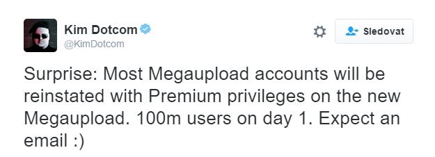 Překvápko: většina účtů z Megauploadu bude obnovena v prémium verzi na novém Megauploadu. 100 000 000 uživatelů už první den. Očekávejte email:)