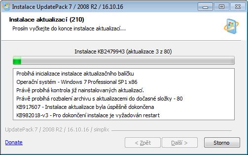 UpdatePack7R2 okamžitì identifikuje stav systému a nainstaluje aktualizace, které chybí