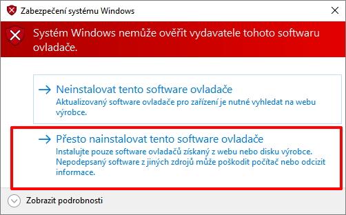 Správná volba v tomto případě je Přesto nainstalovat tento software ovladače
