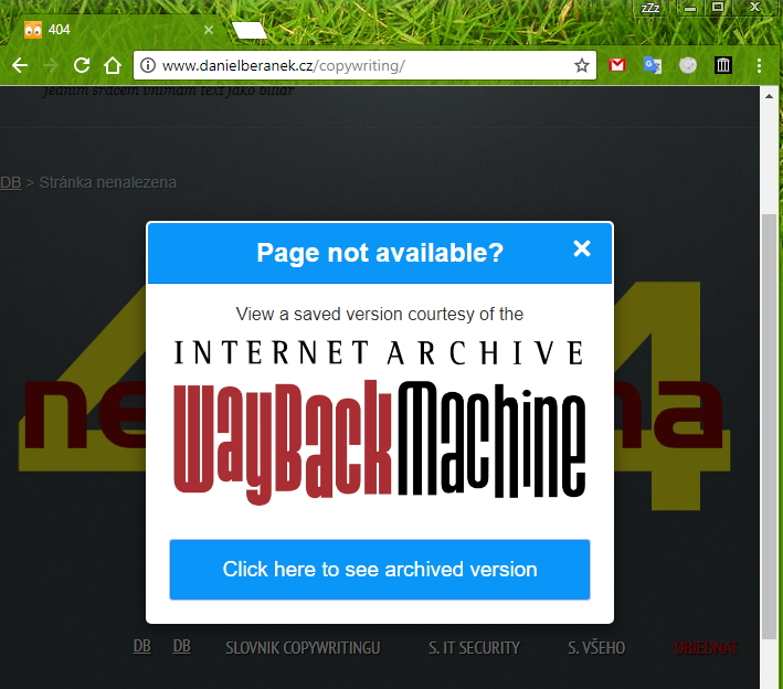Doplněk Wayback Machine nás přímo zavede k poslední uložené verzi požadované stránky