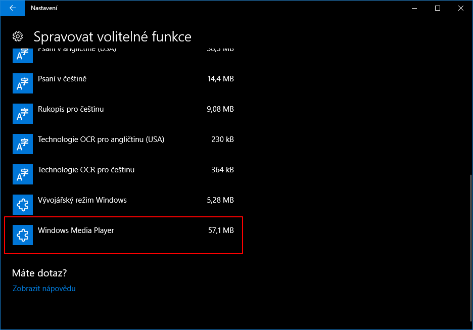 Přidat Windows Media Player zpět se dá v Nastavení - Aplikace - Aplikace a funkce - Aplikace a funkce - Spravovat volitelné funkce