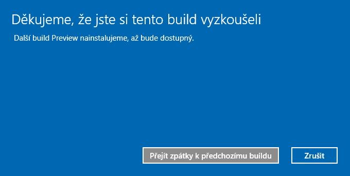Ještě i v posledním okně můžete celý downgrade Zrušit.