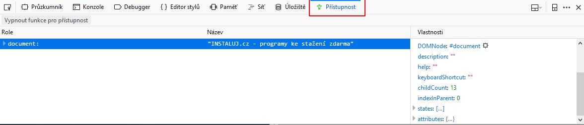 Pod Vývoj webu - Nástroje vývojáře otevřete Nastavení a zaškrtnete Přístupnost ve Výchozích nástrojích pro vývojáře