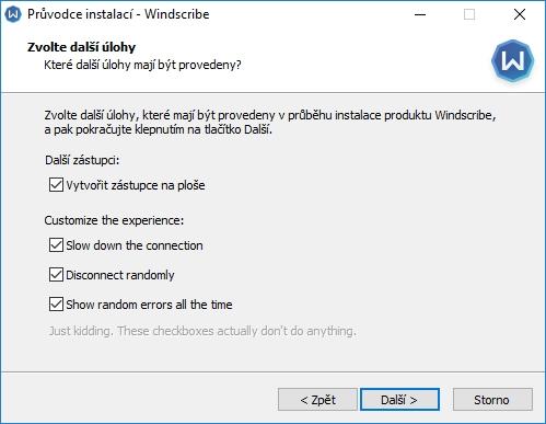 Windscribe nabízí i zpomalení spojení, náhodné odpojování a neustálé otravování notifikacemi - ovšem jen v rámci vtipu
