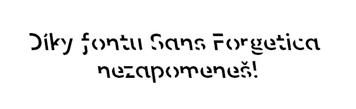 Sans Forgetica - tj. font bez zapomínání