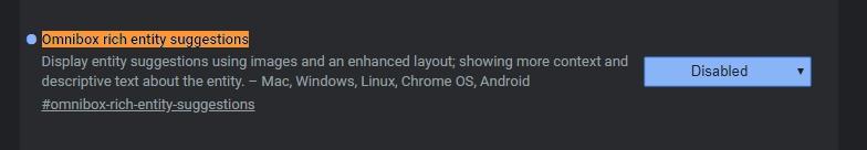 Obsahové rozšíření výsledků vyhledávání zakážeme v chrome://flags - Omnibox rich entity suggestions - Disabled