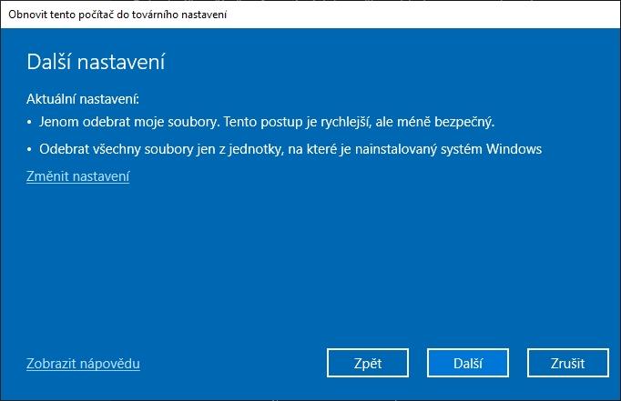 Ve výchozím nastavení se odebírají jen uživatelovy soubory a jen ze systémového disku, případně je třeba Změnit nastavení