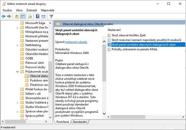 WIN + R - gpedit.msc - Konfigurace uživatele - Šablony pro správu - Součásti systému Windows - Průzkumník souborů - Obecné dialogové okno Otevřít soubor;  vpravo najdeme položku Skrýt panel umístění obecných dialogových oken - zvolíme Povoleno - potvrdíme Použít a OK - odhlásíme se a opětovně přihlásíme k uživatelskému účtu Windows 10