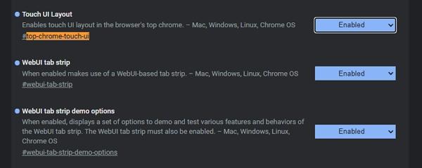 Navigujte chrome://flags - položky 1) WebUI tab strip; 2)  WebUI tab strip demo options; 3) Touch UI Layout - restartujte Chrome