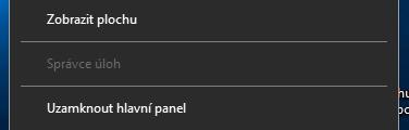 Zobrazení Správce úloh v kontextovém menu Hlavního panelu po zákazu