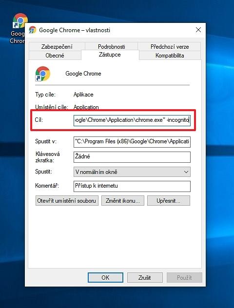 Upravíme Google Chrome - Vlastnosti - karta Zástupce - sekce Cíl - přidáním parametru -incognito