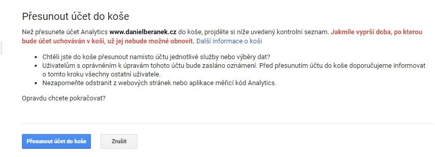 Potvrzení přesunu webu do koše v Google Analytics (Zdroj: Google Analytics)