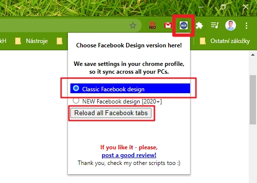 Switch to Classic design on Facebook? je třeba zvolit Classic Facebook design a Reload all Facebook tabs