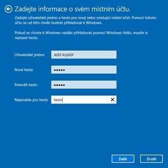 Zadejte uživatelské jméno a heslo nové či již existujícího místního účtu (Zdroj: Windows 10)