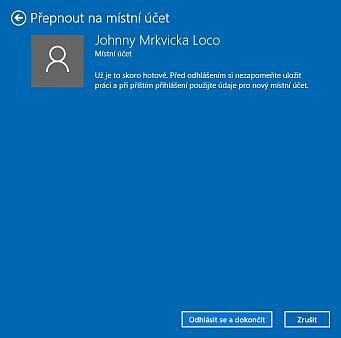 Celou změnu účtů je třeba finalizovat odkliknutím tlačítka Odhlásit a dokončit (Zdroj: Windows 10)