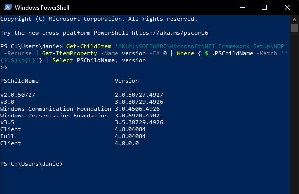 Otevřete Windows PowerShell a zadejte příkaz Get-ChildItem 'HKLM:\SOFTWARE\Microsoft\NET Framework Setup\NDP' -Recurse   Get-ItemProperty -Name version -EA 0   Where { $_.PSChildName -Match '^(?!S)\p{L}'}   Select PSChildName, version (Zdroj: Windows 10)