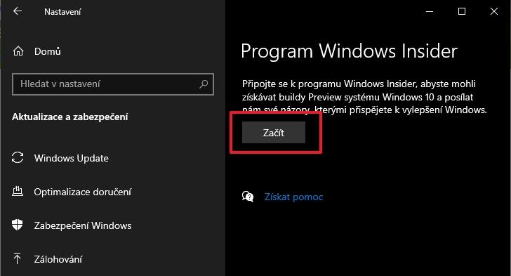 Postupujte Nastavení - Aktualizace a zabezpečení - Program Windows Insider - a zapojte se do něj přes tlačítko Začít (Zdroj: Windows)
