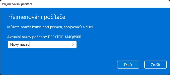 Vyplníme nový název počítače, potvrdíme Další a restartujeme počítač (Zdroj: Windows 11)