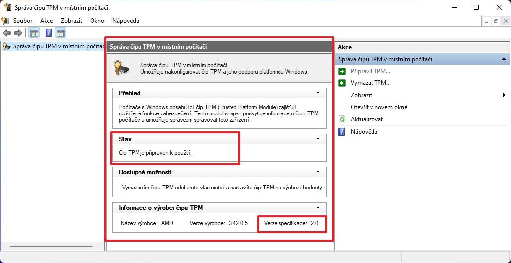 Ve Správě čipu TPM v místním počítači ve středním sloupci zjistíme přítomnost, funkčnost a verzi čipu TPM (Zdroj: Windows 11)