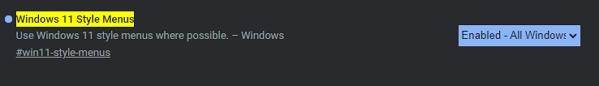 Otevřeme experimentální nastavení chrome://flags - navigujeme k položce Windows 11 Style Menus - změníme její hodnotu na Enabled - restartujeme Chrome (Zdroj: Google Chrome Canary)