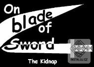 On blade of sword: The kidnap