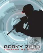 Gorky Zero: Tov�rna na otroky